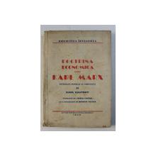 DOCTRINA ECONOMICA A LUI KARL MARX - infatisata popular si comentata de KARL KAUTSKY , 1945
