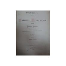 DOCUMENTE PRIVITOARE LA ISTORIA ROMANILOR CULESE DE EUDOXIU HURMUZAKI VOLUMUL IV PARTEA 1 (1600-1649)  BUCURESCI 1882