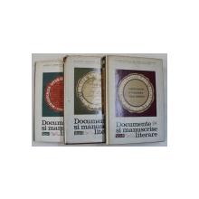 DOCUMENTE SI MANUSCRISE  LITERARE , VOLUMELE I - III , alese de PAUL CORNEA si ELENA PIRU , 1967 - 1976
