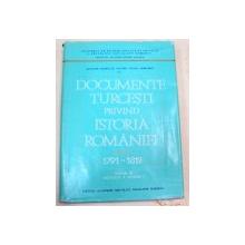 DOCUMENTE TURCESTI PRIVIND ISTORIA ROMANIEI  VOL III 1791-1812