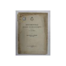 DOCUMENTELE TARI ROMANESTI publicate de P.P. PANAITESCU , VOLMUL I - DOCUMENTE INTERNE 1369 - 1490 , APARUTA 1938