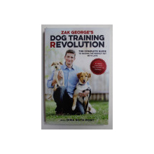 DOG TRAINING REVOLUTION by ZAK GEORGE with DINA ROTH PORT , 2016