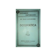 DOGMATICA-SF . IOAN DAMASCHIN  1938