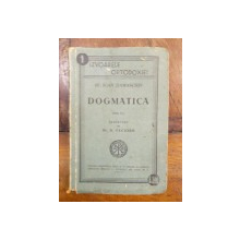 DOGMATICA - SF. IOAN DAMASCHIN  1943