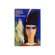 DOMNUL FLORILOR SI AL PAMANTULUI de DIMITRIE GOGA, ILUSTRATII de IULIAN OLARU, 1967