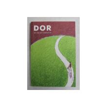 DOR  - REVISTA , NR. 30 , IARNA 2017 - 2018