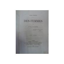 D'ORA ISTRIA -DES FEMMES -PARIS 1865 -VOL I-II