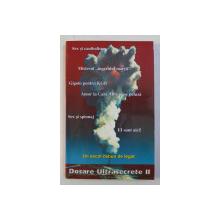 DOSARE ULTRASECRETE , VOLUMUL II de MIRUNA MUNTEANU si VLADIMIR ALEXE , 2000