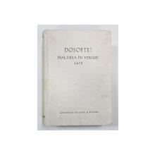 DOSOFTEI. PSALTIREA IN VERSURI 1673, EDITIE CRITICA de N. A. URSU - IASI, 1973
