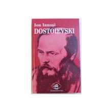DOSTOIEVSKI de ION IANOSI , 2000 DEDICATIE*