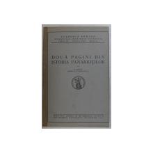 DOUA PAGINI DIN ISTORIA FANARIOTILOR de N . IORGA , 1940
