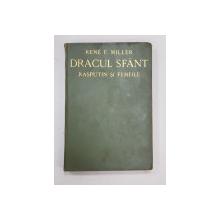 DRACUL SFANT  - RASPUTIN SI FEMEILE de RENE F. MILLER , 1930