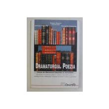 DRAMATURGIA . POEZIA  - FISE DE LUCRU ....SCHEME RECAPITULATIVE , coordonator EUGEN NEGRICI , 2001