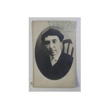DRAMATURGUL ZAHARIA BARSAN 1878 - 1948 , PORTRET , FOTOGRAFIE TIP CARTE POSTALA , PE FATA SI VERSO ARE MANUSCRIS SI SEMNATURA *, NECIRCULATA , PERIOADA INTERBELICA