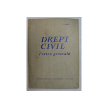 DREPT CIVIL , PARTEA GENERALA de AURELIAN IONASCU , 1963