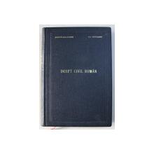 DREPT CIVIL ROMAN, STUDIU DE DOCTRINA SI DE JURISPRUNDENTA de ROSSETI BALANESCU SI AL. BAICOIANU, 1943  VOL.II , CONTINE SUBLINIERI IN TEXT