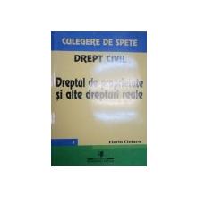 DREPT CIVIL.DREPTUL DE PROPRIETATE SI ALTE DREPTURI REALE-FLORIN CIUTACU  2000