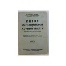 DREPT CONSTITUTIONAL SI ADMINISTRATIV PENTRU CLASA VIII - A SECUNDARA de ALEXANDRU G.GIUGLEA , 1942