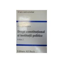 DREPT CONSTITUTIONAL SI INSTITUTII POLITICE-CRISTIAN IONESCU  EDITIA A 2-A  2004