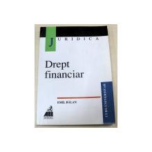 DREPT FINANCIAR-EMIL BALAN, EDITIA A II-A
