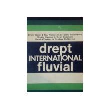 DREPT INTERNATIONAL FLUVIAL- EDWIN, NAE ANDRONE, ALEXANDRU BOLINTINEANU...