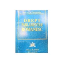 DREPT PARLAMENTAR ROMANESC-IOAN MURARU,MIHAI CONSTANTINESCU  1999