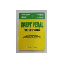 DREPT PENAL - PARTEA SPECIALA de GHEORGHE NISTOREANU ...VALERICA LAZAR , 1999
