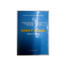 DREPT PENAL , PARTEA SPECIALA de GHEORGHE NISTOREANU ...VALERICA LAZAR , EDITIE REVAZUTA ,  1996