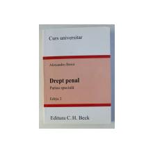 DREPT PENAL - PARTEA SPECIALA - EDITIA 2 - CURS UNIVERSITAR de ALEXANDRU BOROI , 2008
