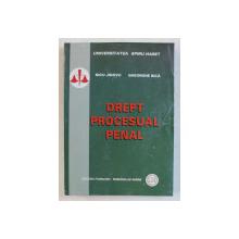 DREPT PROCESUAL PENAL de NICU JIDOVU si GHEORGHE BICA , 2007