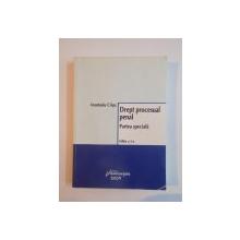 DREPT PROCESUAL PENAL , PARTEA SPECIALA de ANASTASIU CRISU EDITIA A II A 2009