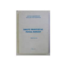 DREPT PROCESUAL PENAL ROMAN - NOTE DE CURS - de NICULAE ALIN DARANGA , 2002