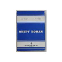 DREPT ROMAN de EMIL MOLCUT si DAN OANCEA , 1997