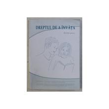 DREPTUL DE A INVATA - MANUALUL , 2003