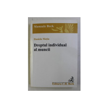 DREPTUL INDIVIDUAL AL MUNCII de DANIELA MOTIU , 2011