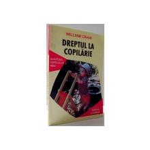 DREPTUL LA COPILARIE de WILLIAM CRAIN , 2003