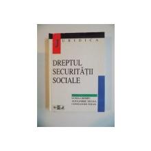 DREPTUL SECURITATII SOCIALE de SANDA GHIMPU , ALEXANDRU TICLEA , CONSTANTIN TUFAN , 1998