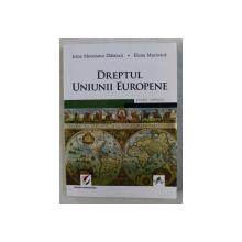 DREPTUL UNIUNII EUROPENE de IRINA MOROIANU ZLATESCU , ELENA MARINICA , 2017