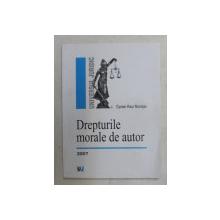 DREPTURILE MORALE DE AUTOR de CIPRIAN RAUL ROMITAN , 2007
