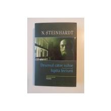 DRUMUL CATRE ISIHIE-N.STEINHARDT,1999