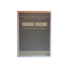 DRUMURI MODERNE , IMBRACAMINTI , EXECUTARE , INTRETINERE , 1951