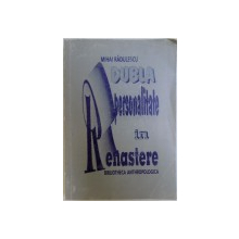 DUBLA PERSONALITATE IN RENASTERE de MIHAI RADULESCU , 1996