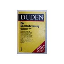 DUDEN - DIE RECHTSCHREIBUNG - MASGEBEND IN ALLEN ZWEIFELSFALLEN , BAND I , 1986