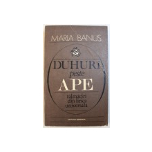 DUHURI PESTE APE  - TALMACIRI DIN LIRICA UNIVERSALA de MARIA BANUS , 1981, DEDICATIE*