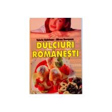 DULCIURI ROMANESTI de VALERIA RADULESCU, MIRCEA GEORGESCU, 2004