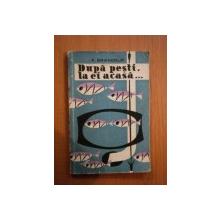 DUPA PESTI, LA EI ACASA... (VANATOARE SUB APA) de F. BRANDRUP  1958