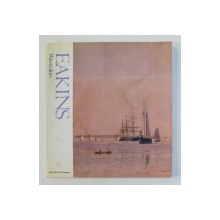 EAKINS , WATERCOLORS by DONELSON F. HOOPES , 1985