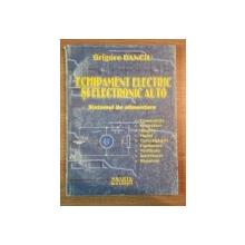 ECHIPAMENT ELECTRIC SI ELECTRONIC AUTO SISTEME DE ALIMENTARE  de GRIGORE DANCU