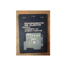 ECHIPAMENTE DE INJECTIE PENTRU MOTOARE CU ARDERE INTERNA de T. TURCIU , J. BONCOI , AL. TIME , Bucuresti 1987