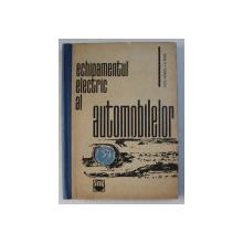 ECHIPAMENTUL ELECTRIC AL AUTOMOBILELOR de ALEXANDRU FRANSUA si VIRGIL RAICU , 1966